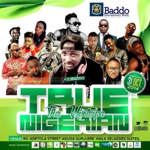 Lagos Awaits @DjBaddo (True Nigerian Concert) Coming soon (Oct 31st) [see Venue]